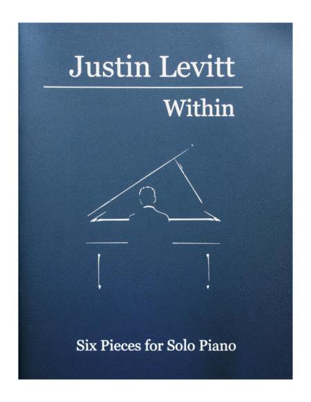 Justin Levitt Piano Solos - Within (Vol. I)