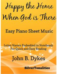Happy the Home Where God is There Easy Piano Sheet Music