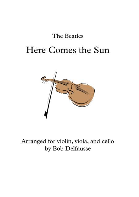 Here Comes The Sun, for string trio