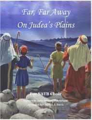 Far, Far Away on Judea's Plains