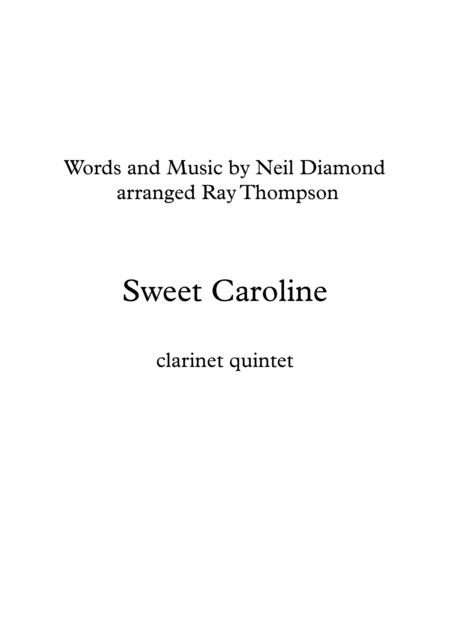 Neil Diamond: Sweet Caroline - clarinet quintet