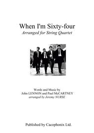 When I'm Sixty-Four (String Quartet)