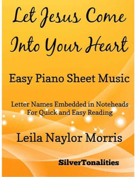Let Jesus Come Into Your Heart Easy Piano Sheet Music