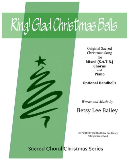 Ring! Glad Christmas Bells for Mixed SATB Chorus and Piano with optional Handbells obligato