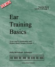 Ear Training Basics: Teacher Book (Levels 4 through 7)