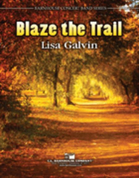 Blaze The Trail