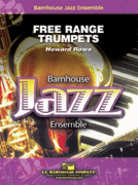 Free Range Trumpets