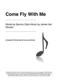 Come Fly With Me for String Quartet