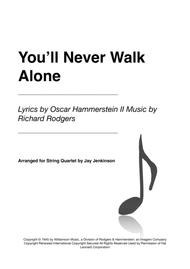 You'll Never Walk Alone for String Quartet