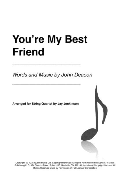 You're My Best Friend for String Quartet