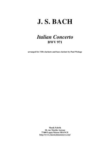 J. S. Bach:  Italian Concerto BWV 971, arranged for three Bb clarinets and bass clarinet