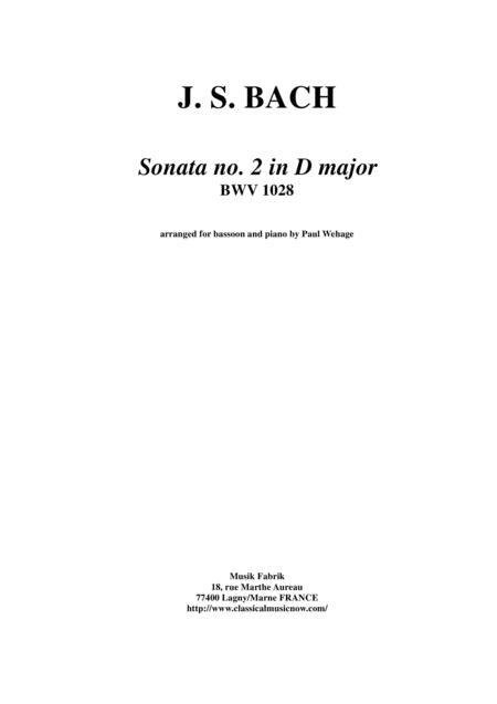 J. S. Bach: Viola da Gamba Sonata no. II in D major, BWV 1028, arranged for bassoon and piano