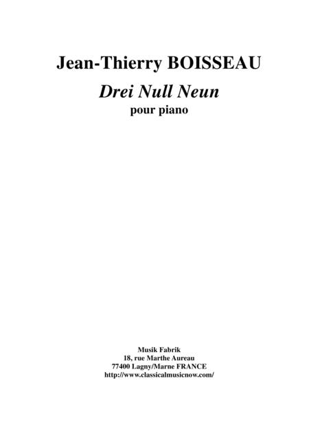 Jean-Thierry Boisseau: Drei Null Neun for piano