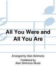 All You Were and All You Are