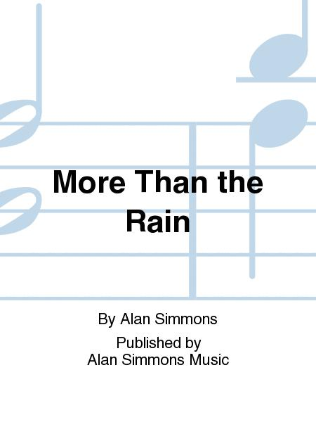 More Than the Rain