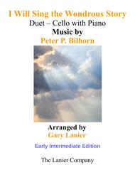 I WILL SING THE WONDROUS STORY (Intermediate Edition – Cello & Piano with Parts)