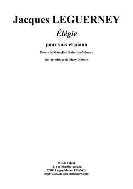 Jacques Leguerney: Élégie for medium voice and piano