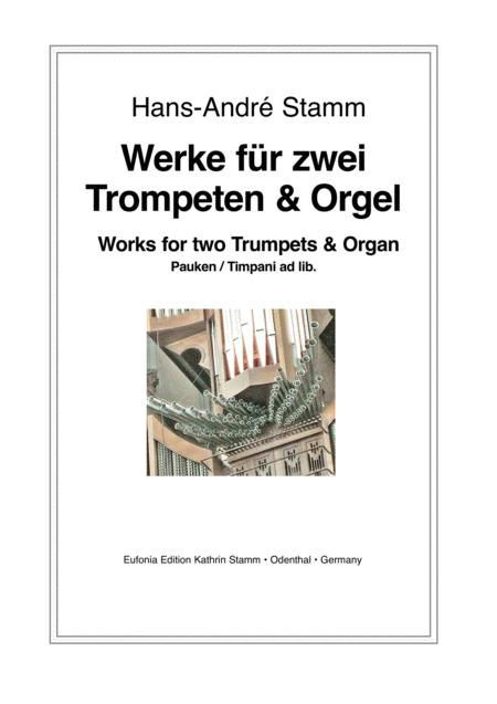 Works for 2 trumpets & organ, timpani ad lib.