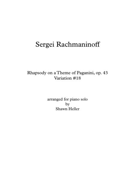 Rhapsody on a theme of Paganini Op. 43, Variation #18 (arr. piano solo)