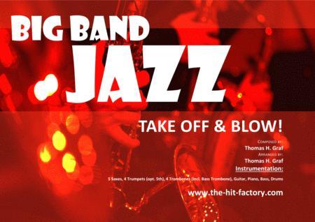 TAKE OFF & BLOW! - Bright Swing - w. Alto Solo - Big Band