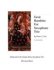 Gesu Bambino (Infant Jesus) for Saxophone Trio