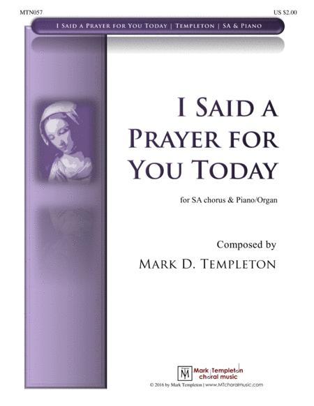 I Said a Prayer for You Today (SA)