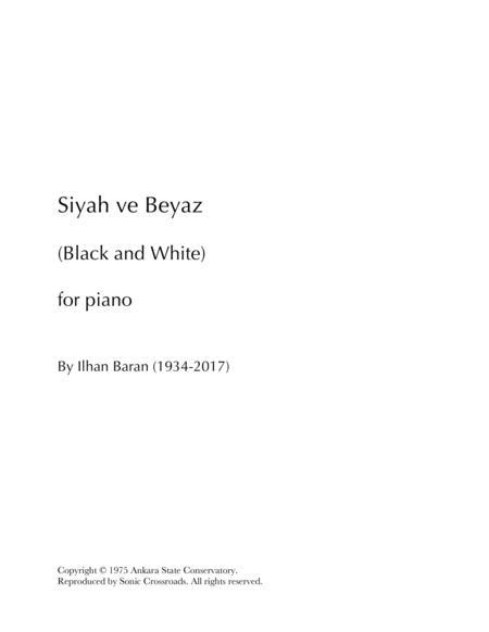 Siyah ve Beyaz (Black and White)