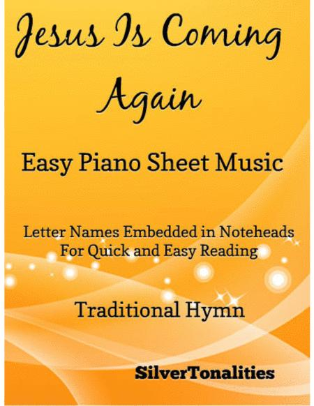 Jesus Is Coming Again Easy Piano Sheet Music