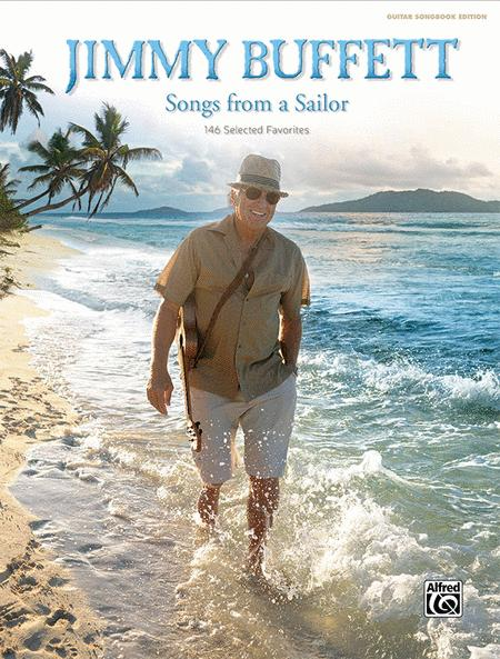 Jimmy Buffett -- Songs from a Sailor