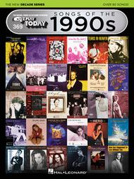 Songs of the 1990s - The New Decade Series