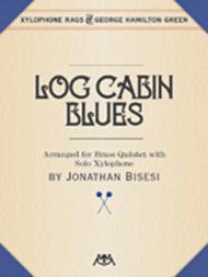 Log Cabin Blues