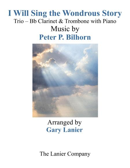 I WILL SING THE WONDROUS STORY (Trio – Bb Clarinet & Trombone with Piano and Parts)