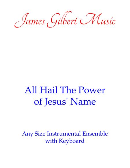 All Hail The Power Of Jesus' Name (Any Size Church Orchestra Series)