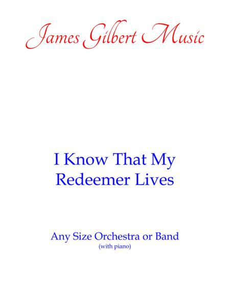 I Know That My Redeemer Lives (Any Size Church Orchestra Series)