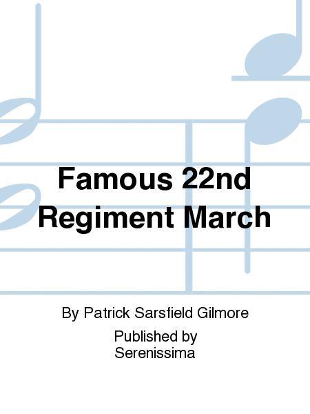Famous 22nd Regiment March