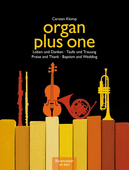 organ plus one (Original Works and Arrangements for Church Service and Concert)