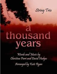 A Thousand Years (String Trio)