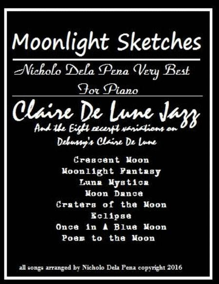 Claire de Lune CLaude Debussy in Jazz and 8 excerpt variations