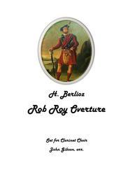 Rob Roy Overture for Clarinet Choir