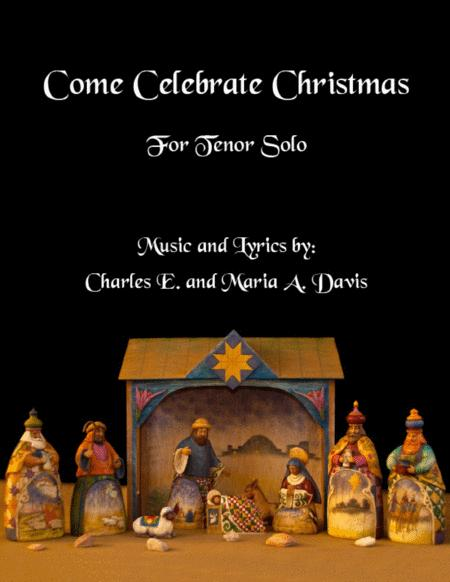 Come Celebrate Christmas - Vocal Solo for Tenor