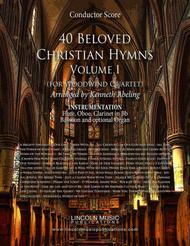 40 Beloved Christian Hymns Volume I (for Woodwind Quartet and optional Organ)