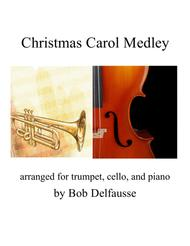 Christmas Carol Medley, for trumpet, cello, and piano