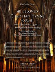 40 Beloved Christian Hymns Volume I (for Woodwind Quintet and optional Organ)