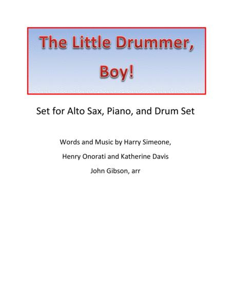 The Little Drummer, Boy! for alto sax, piano, and drums