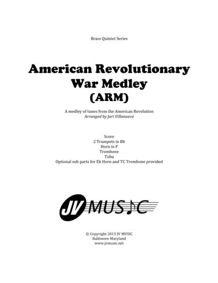 Download American Revolutionary War Medley (ARM) For Brass Quintet