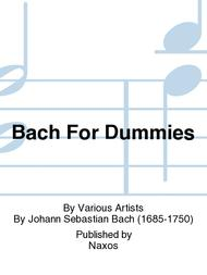 Bach For Dummies