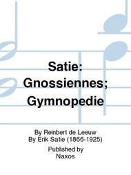 Satie: Gnossiennes; Gymnopedie