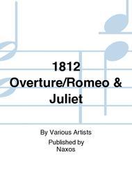 1812 Overture/Romeo & Juliet