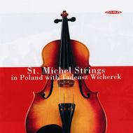 St. Michel Strings In Poland