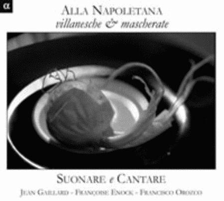 Alla Napoletana Villanesche &